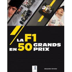 LA F1 EN 50 GRANDS PRIX Librairie Automobile SPE 9791028302146