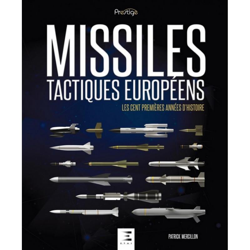 MISSILES TACTIQUES EUROPÉENS Librairie Automobile SPE 9791028301880