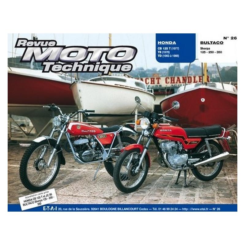 REVUE MOTO TECHNIQUE BULTACO SHERPA 125 / 250 et 350 - RMT 26 Librairie Automobile SPE 9782726890196