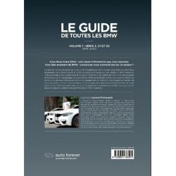 LE GUIDE DE TOUTES LES BMW Vol 1