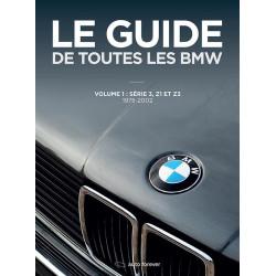 LE GUIDE DE TOUTES LES BMW Vol 1 Librairie Automobile SPE 9782956186205