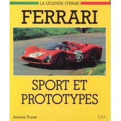 FERRARI Sport et Protoypes (2° édition) / Antoine PRUNET / Edition EPA-9782851200747