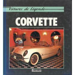 CORVETTE VOITURE DE LEGENDE / Tony THACKER et Mike KEY / Edition ATLAS-9782731212174