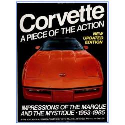 CORVETTE A PIECE OF THE ACTION Librairie Automobile SPE 9780915038442