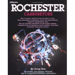ROCHESTER CARBURETORS Tune , Rebuild or Modify Librairie Automobile SPE 9780895863010