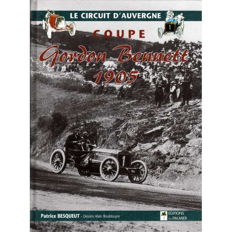 Coupe Gordon Bennett 1905 / Patrice BEUSQUET / Palmier Librairie Automobile SPE 9782914920452