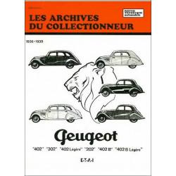 Peugeot 402, 302, 402 légère, 202, 402B, 402B légère 1936-1939 ARC9 / ETAI Librairie Automobile SPE 9782726899144