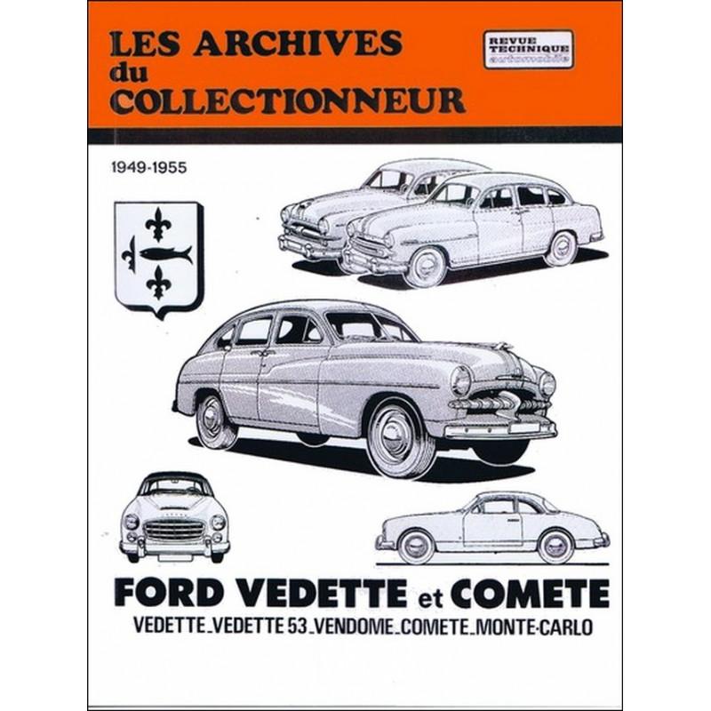REVUE TECHNIQUE FORD VEDETTTE et COMÈTE (1949-1955° ARC24 Librairie Automobile SPE 9782726899076
