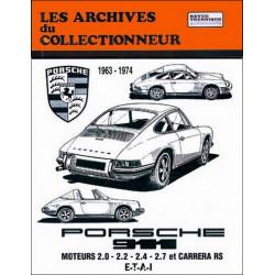 REVUE TECHNIQUE PORSCHE 911 (1963-1974) ARC 29 Librairie Automobile SPE 9782726899175
