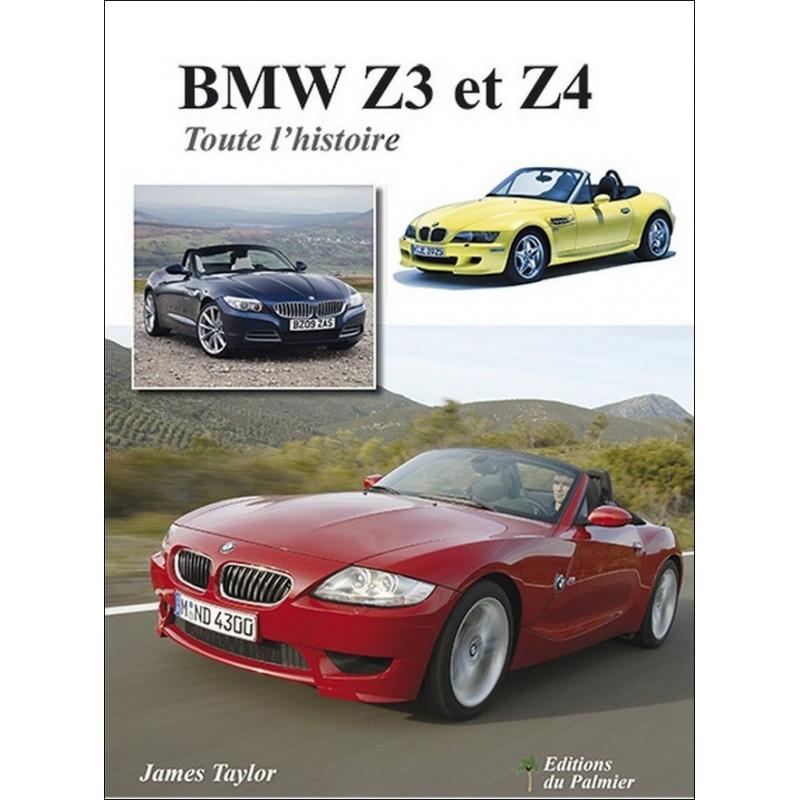 BMW Z3 et Z4 - Toute l'histoire de James Taylor Librairie Automobile SPE 9782360591114
