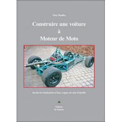 CONSTRUIRE UNE VOITURE A MOTEUR DE MOTO Librairie Automobile SPE 9782360590506