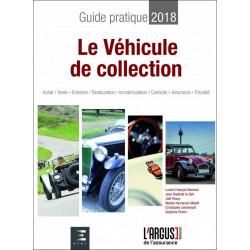 LE VÉHICULE DE COLLECTION GUIDE PRATIQUE 2018 Librairie Automobile SPE 9782354742867