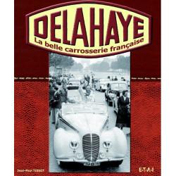 DELAHAYE LA BELLE CARROSSERIE FRANCAISE Librairie Automobile SPE 9782726886977