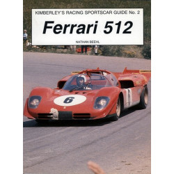 FERRARI 512 Racing Sports Car Guide N°2 Librairie Automobile SPE 9780946132515