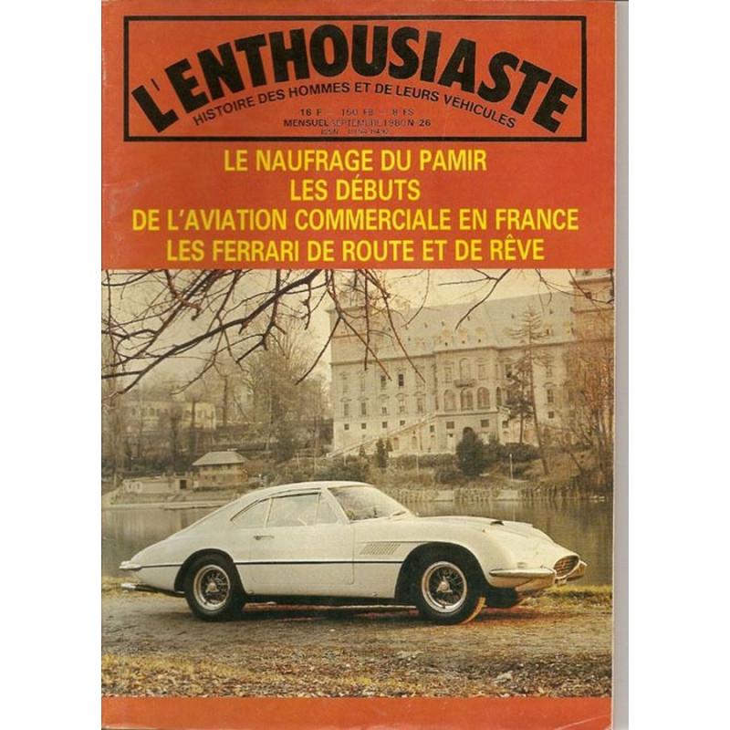 LES FERRARI DE ROUTE ET DE RÊVE , L'ENTHOUSIASTE N° 26 Librairie Automobile SPE 01548492