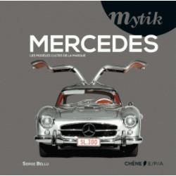 MERCEDES-BENZ Les modèles cultes de la marque / Serge Bellu / Edition CHENE-9782851208071