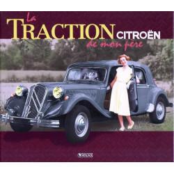 LA CITROËN TRACTION DE MON PERE Librairie Automobile SPE 9782731247053