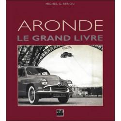ARONDE LE GRAND LIVRE (SIMCA) Librairie Automobile SPE 9782851204226