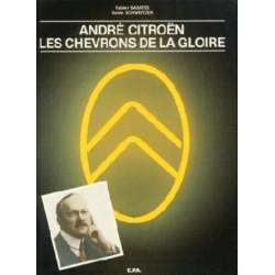 ANDRE CITROEN LES CHEVRONS DE LA GLOIRE Librairie Automobile SPE 9782851200983