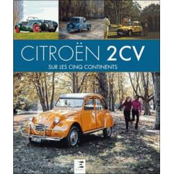 CITROEN 2CV SUR LES CINQ CONTINENTS Librairie Automobile SPE 9791028302023