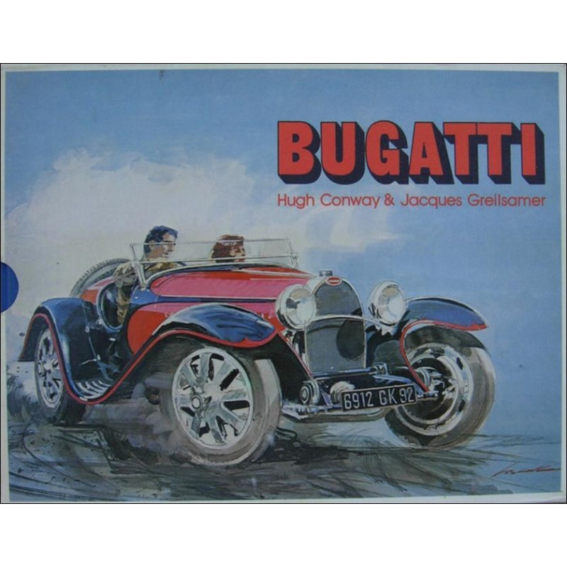 BUGATTI de Hugh CONWAY ( en Français) Librairie Automobile SPE 9782902781010
