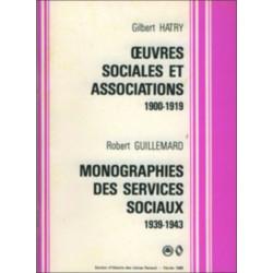 Gilbert Hatry, Oeuvres sociales et associations 1900-1919 et Robert Guillemard, Monographie des services sociaux Librairie Au...
