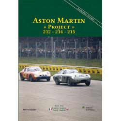 ASTON MARTIN PROJECT 212-214-215 de 1962 à 1964