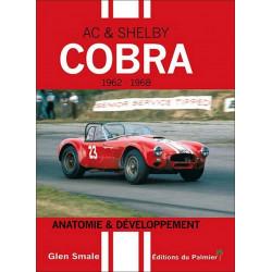 COBRA AC et SHELBY 1962 à 1968 ANATOMIE ET DÉVELOPPEMENT Librairie Automobile SPE 9782360590636