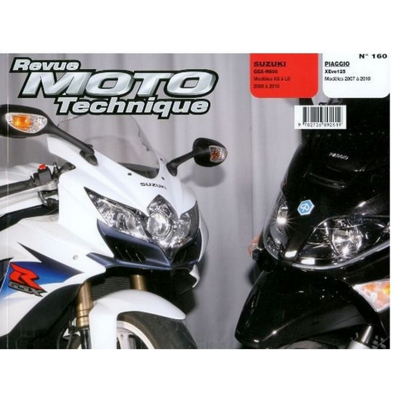 REVUE MOTO TECHNIQUE SUZUKI GSX-R 600 de 2008 à 2010 - RMT 160 Librairie Automobile SPE 9782726892619