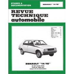 REVUE TECHNIQUE RENAULT 14 TS - RTA 394 Librairie Automobile SPE 9782726839423