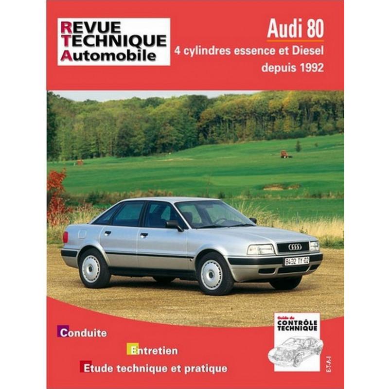 REVUE TECHNIQUE AUDI 80 4 CYLINDRES - RTA 556 Librairie Automobile SPE 9782726855621