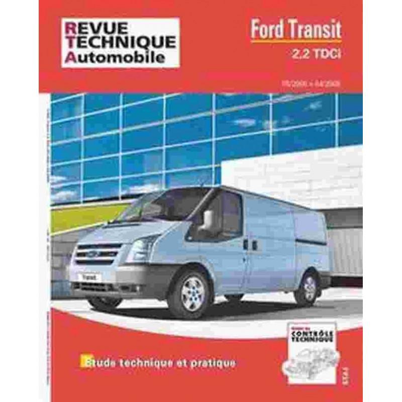 REVUE TECHNIQUE FORD TRANSIT 2.2 TDCI - RTA HS021 Librairie Automobile SPE 9782726829158