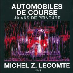 AUTOMOBILES DE COURSE, 40 ANS DE PEINTURE Librairie Automobile SPE 9782726886809