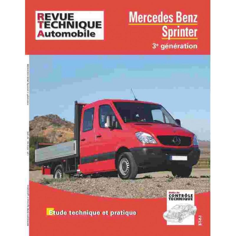 REVUE TECHNIQUE MERCEDES SPRINTER III - RTA HS015 Librairie Automobile SPE 9782726826751