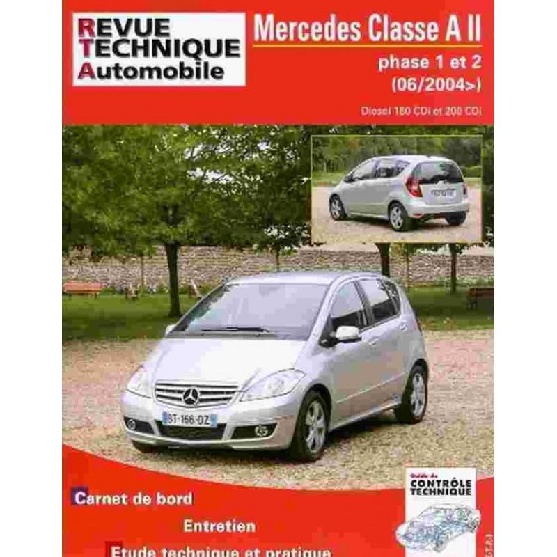 REVUE TECHNIQUE MERCEDES CLASSA 2.0 DCi - RTA HS004 Librairie Automobile SPE 9782726800416