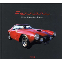 FERRARI 70 ANS DE SPORTIVES DE ROUTE Librairie Automobile SPE 9782263151606