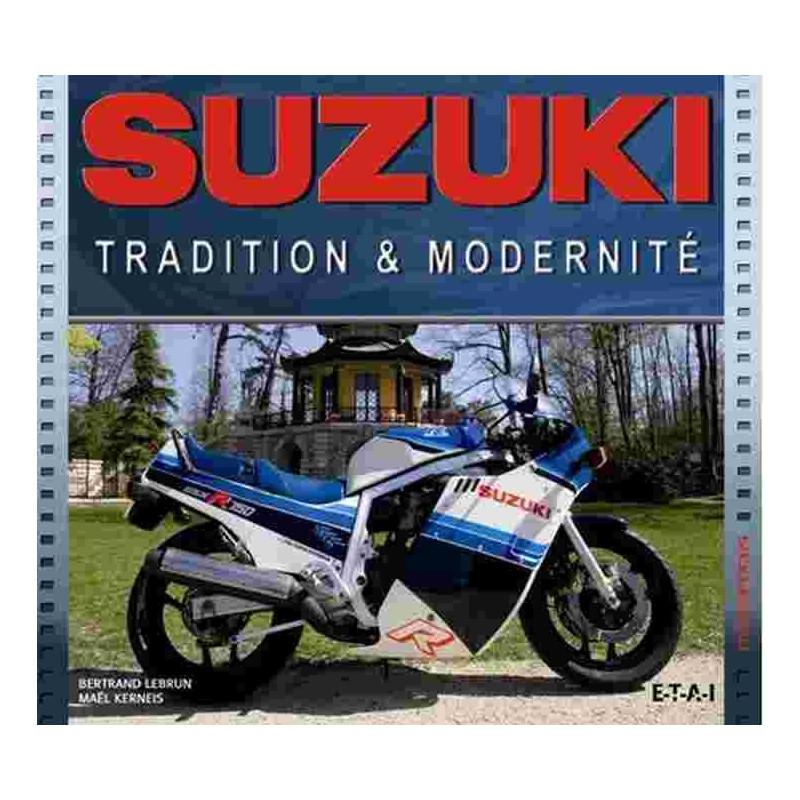 SUZUKI - TRADITION ET MODERNITÉ Librairie Automobile SPE 9782726895610