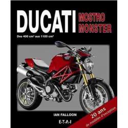DUCATI MOSTRO - DUCATI MONSTER (DES 400 CM3 AUX 1100 CM3) Librairie Automobile SPE 9782726896587