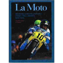 LA MOTO - MÉCANISME, CONDUITE, TOURISME,VITESSE,ETC... Librairie Automobile SPE LAMOTO