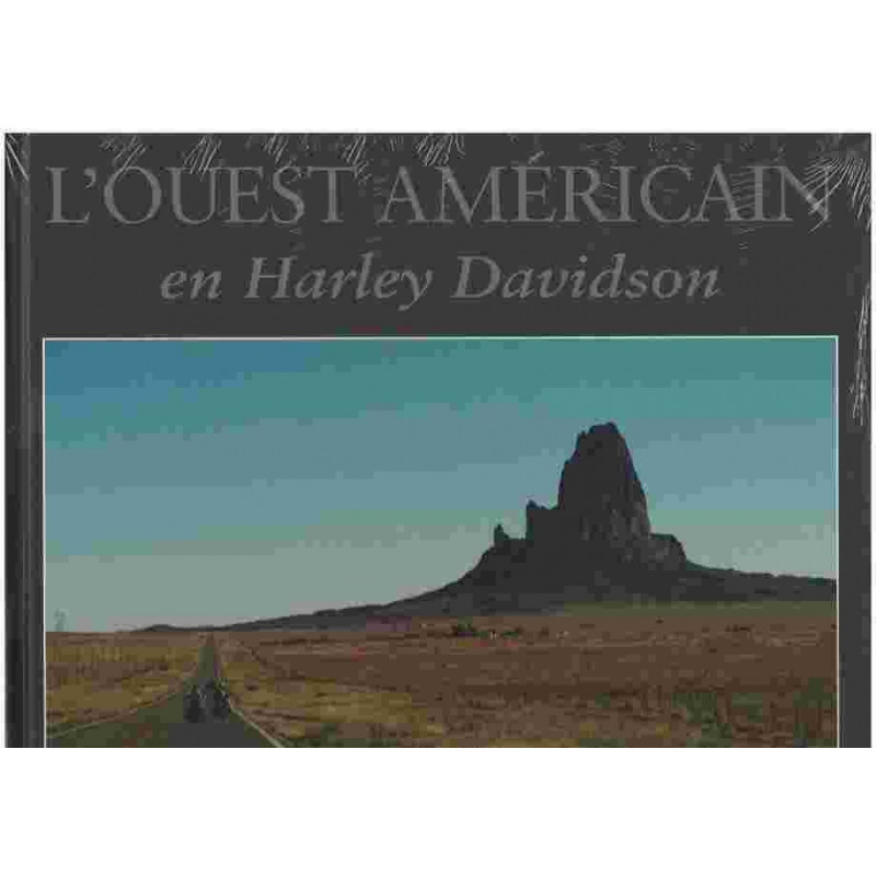 L' OUEST AMERICAIN EN HARLEY DAVIDSON Edition SPE Barthelemy 9782912838353