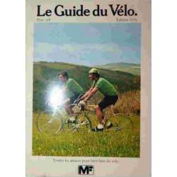 LE GUIDE DU VELO Toutes les astuces pour bien faire du vélo