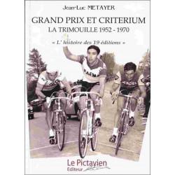 GRAND PRIX ET CRITÉRIUM - LA TRIMOUILLE 1952-1970 Librairie Automobile SPE 9782952254397