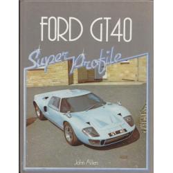 FORD GT40 Super Profile Librairie Automobile SPE GT40 Super