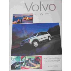 VOLVO 75 ANS 1927-2002 (en Français) Librairie Automobile SPE 9783907153208