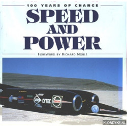 SPEED AND POWER , 100 YEARS OF CHANGE Librairie Automobile SPE 9780752531441