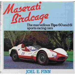 Maserati Birdcage the marvellous Tipo 60 and 61 sports racing cars