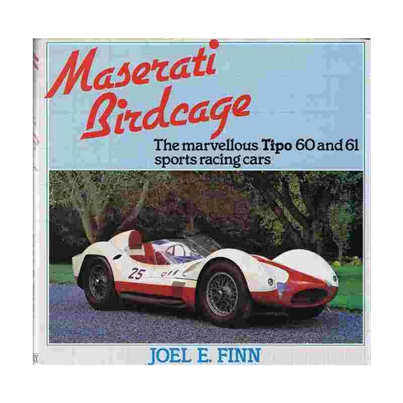 Maserati Birdcage the marvellous Tipo 60 and 61 sports racing cars Librairie Automobile SPE 9780850453669