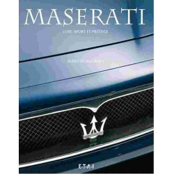 MASERATI - LUXE, SPORT ET PRESTIGE Librairie Automobile SPE 9782726895795