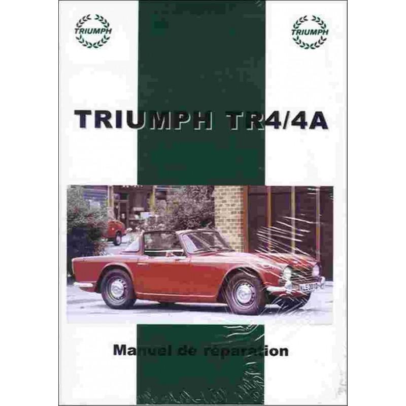 MANUEL DE RÉPARATION TRIUMPH TR4 et TR4A Librairie Automobile SPE 9782360590919