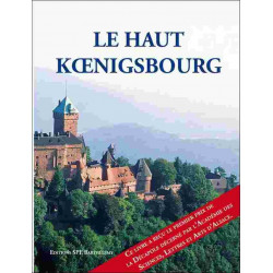 LE HAUT KOENIGSBOURG Edition SPE Barthelemy Librairie Automobile SPE 9782912838520
